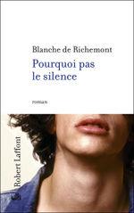Pourquoi pas le silence